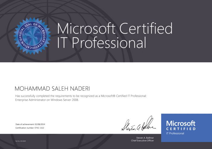 MOHAMMAD SALEH NADERI Has successfully completed the requirements to be recognized as a Microsoft® Certified IT Professional: Enterprise Administrator on Windows Server 2008. Date of achievement: 02/08/2014 Certification number: E742-1322… Read more